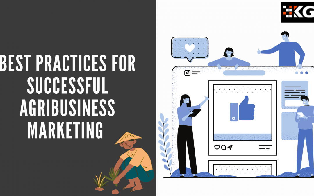 BEST PRACTICES FOR SUCCESSFUL AGRIBUSINESS MARKETING
