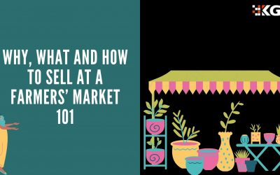 WHY, WHAT AND HOW TO SELL AT A FARMERS' MARKET 101