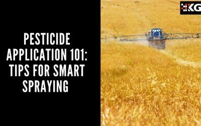PESTICIDE APPLICATION 101: TIPS FOR SMART SPRAYING